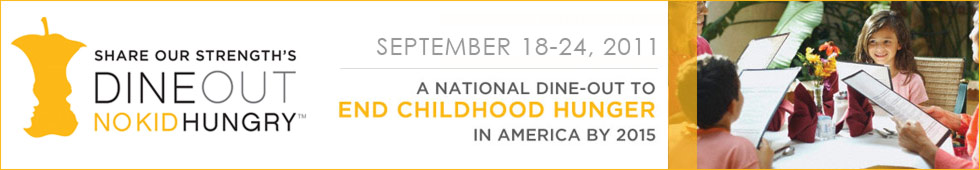 Share Our Strength's Dine Out to End Childhood Hunger National