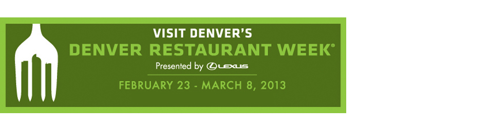 Denver Restaurant Week - Participating Restaurants