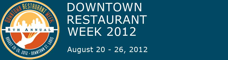Downtown St. Louis Restaurant Week