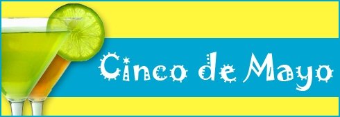 Cinco de Mayo - Washington DC Restaurants
