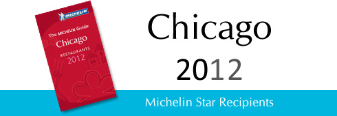 Michelin Star Recipients -- Chicago Restaurants